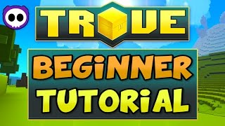 IN-DEPTH TROVE GUIDE / TUTORIAL FOR BEGINNERS ON XBOX ONE & PS4 CONSOLES - How Trove Works