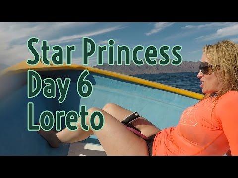 Star Princess cruise vlog Day 6 - Loreto