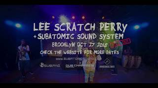 """""""Open Fiyah"""" Lee Scratch Perry & Subatomic Sound System live dub in Brooklyn"""
