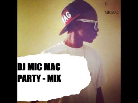 Dj MicMac - Party Mix