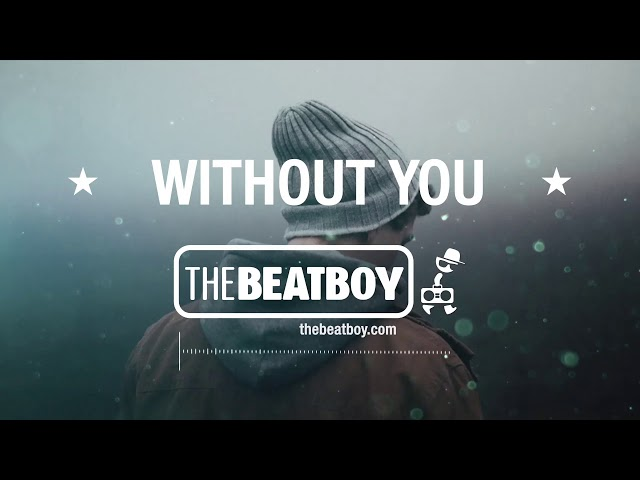 🔶WITHOUT YOU🔶 - Russ Type Beat | Trap Pop Rap Instrumental (Prod: THEBEATBOY)