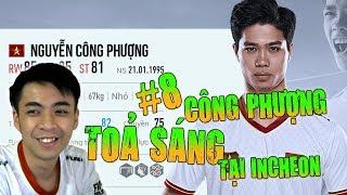 Tập 8: Cựu Vương Hiếu Hakumen Chiêu Mộ Công Phượng | Leo Rank Huyền Thoại Với Incheon United Full +0