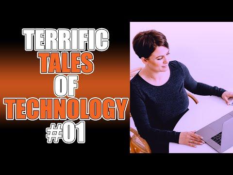 TERRIFIC TALES OF TECHNOLOGY #01
