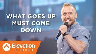 Download What Goes Up Must Come Down | Dustin Stradley Mp3 and Videos