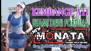 Download lagu NEW MONATA. KEMBANGE ATI . UTAMI DEWI FORTUNA