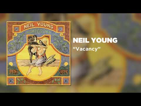 Neil Young - Vacancy (Official Audio)