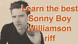 How to play THE Sonny Boy Williamson riff on harmonica