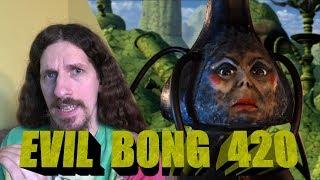 Evil Bong 420 Review