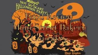 Mickey's Not-So-Scary Halloween Party 2016 Food Review - Main Street Bakery Cupcakes