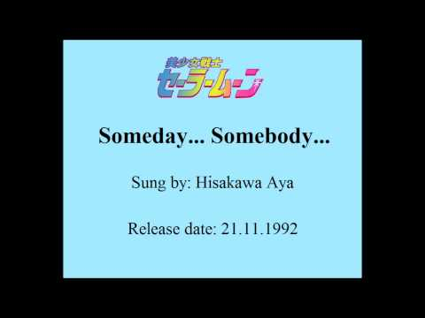 Sailor Moon - Someday... Somebody...