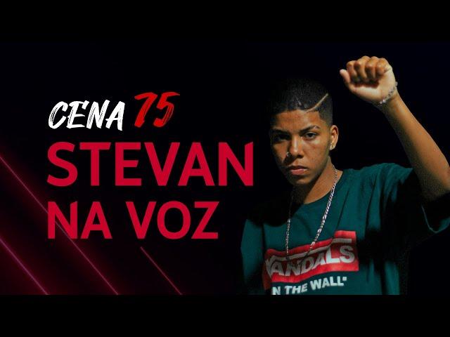 Programa Cena75 - Episódio 03 - Stevan na Voz
