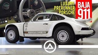 Luxury Pre-Runner in a Porsche? This is the Baja 911