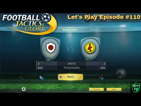 Not Throwing Away Our Shots-Let's Play Football Tactics & Glory Ep. 110 |