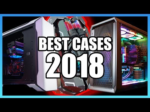 The Best PC Cases of 2018 - Computex Edition