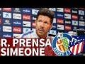 Getafe - Atlético l Rueda de prensa entera de Simeone I Diario AS