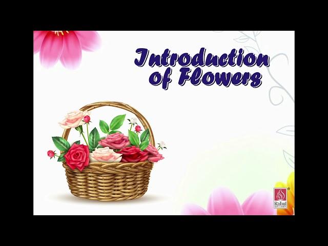FIRST STEP - NUR - G.K. - INTRODUCTION OF FLOWER