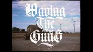 Waving The Guns - Pflaster (Official Video)