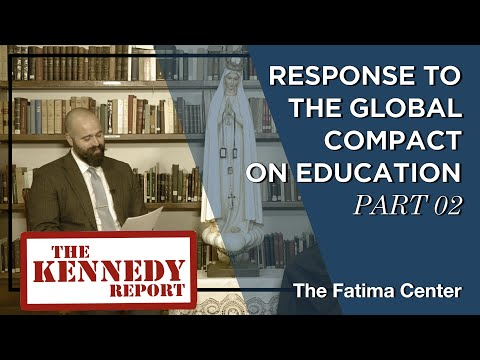 Response to the Global Compact for Education Part 02 | The Kennedy Report Special Episode