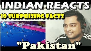 Indian reacts to 10 surprising facts about pakistan | you really don't know