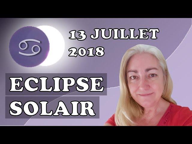 TAROT – Énergétique - L'ECLIPSE Solaire et la Nouvelle Lune (13 juillet 2018)