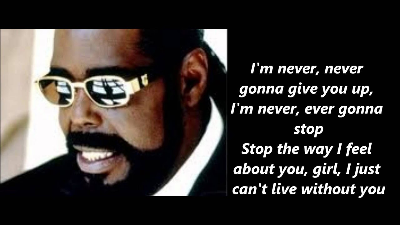 Barry White Never Never Gonna Give You Up Lyrics Youtube