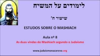 Estudos sobre o Mashiach -  Aula nº 8