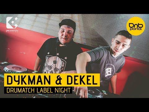 Dykman & Dekel - Drumatch Label Night 2 [DnBPortal.com]