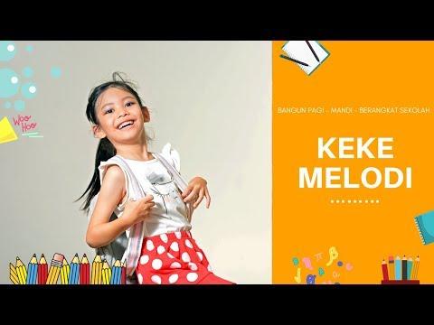 lagu-anak-anak-bangun-pagi-mandi-berangkat-sekolah- -official-music-video-keke-melodi