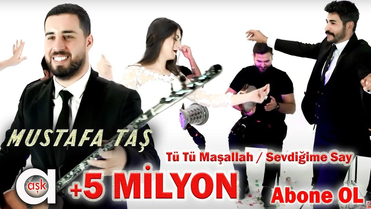 Mustafa Taş ( Pot )  Tü Tü Maşallah  / Sevdiğime Say / #yeniklip #aşkprodüksiyon #oyunhavaları
