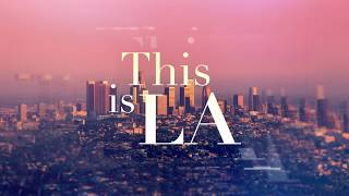 """This is LA"" Season 2 (Intro)"
