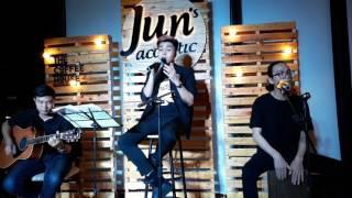 Jun Phạm - Đếm Xuôi Đếm Ngược (Jun Acoustic)