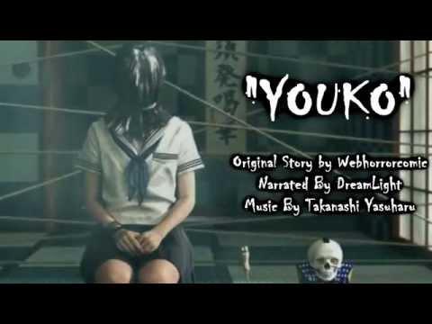 Youko - Japanese CreepyPasta