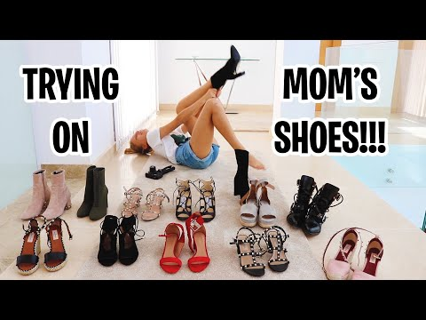 Trying on Mom's Shoes!!!