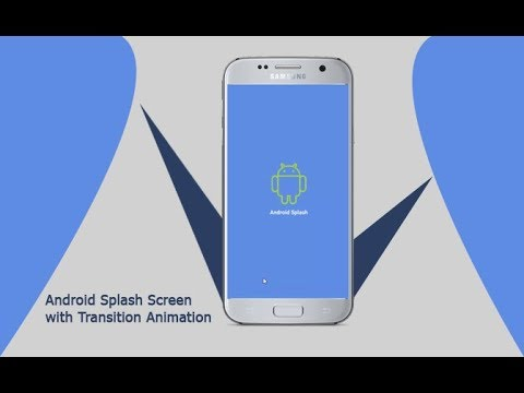 Android Splash Screen with Transition animation | splash screen