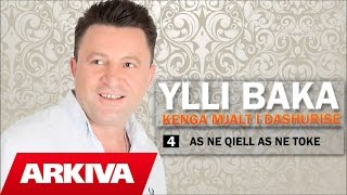 Ylli Baka - As ne qiell as ne toke (Official Audio)