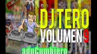 DJ TERO - VOLUMEN 9 | CD COMPLETO