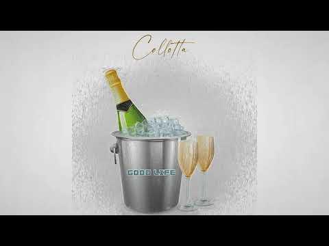 """COLLOTTA - """"Good Life"""" (Official Audio)"""