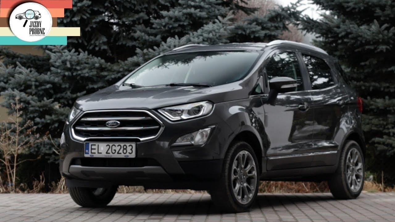 Ford EcoSport 1.0 EcoBoost 125 KM: Nowy stary crossover Forda – #244 Jazdy Próbne