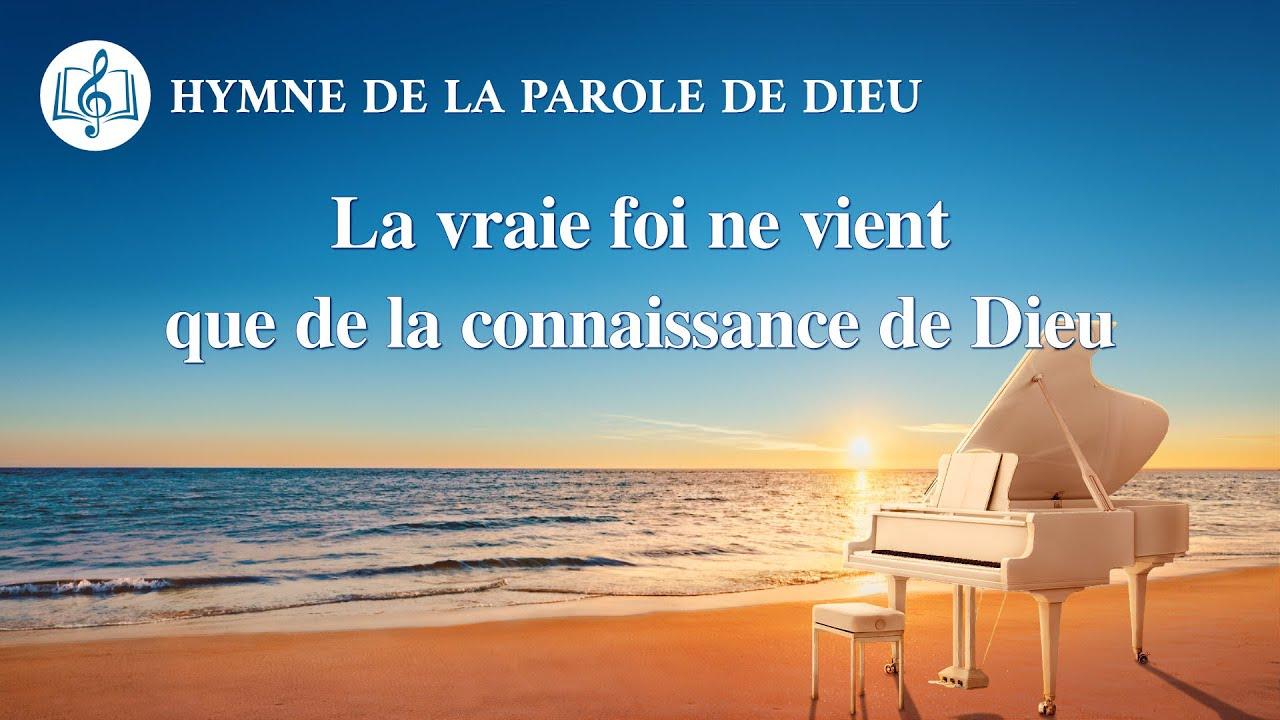 Musique chrétienne en français « La vraie foi ne vient que de la connaissance de Dieu »
