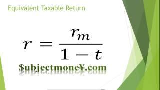 Taxable Corporate Bonds vs Municipal Bonds (Tax Exempt/Non-taxable) After Tax/Equivalent Formula