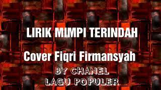 LAGU MIMPI TERINDAH _ LIRIK HD