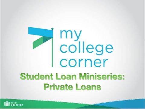 Private Loans: #MyCollegeCorner Lending Miniseries 04