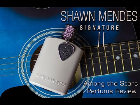 Shawn Mendes Shawn Signature II Perfume Review🌟 Among The Stars Perfume Reviews 🌟