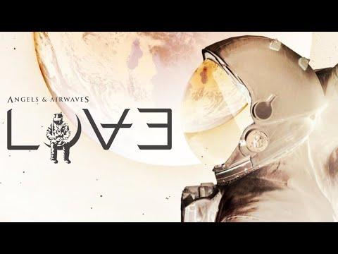 Angels & Airwaves - Tunnels (LOVE Part III Version)