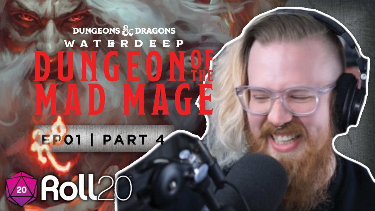 Dungeon of the Mad Mage | Episode 1 4 | Roll20 Games Master Series