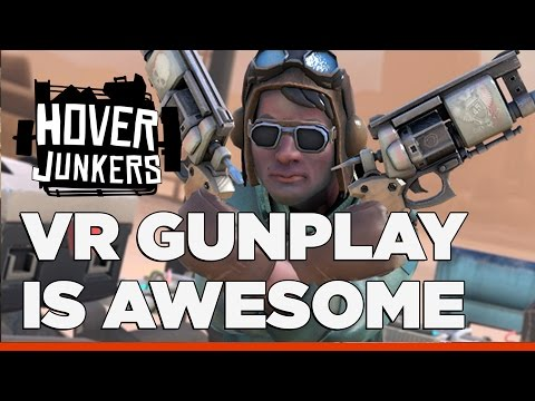 VR Gunplay is Awesome - Hover Junkers