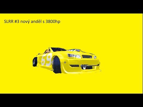SLRR#3 nový anděl s 3800hp |