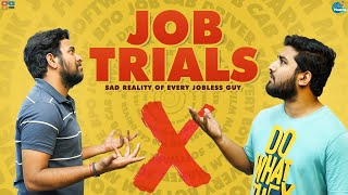 JOB Trials  || Chill Maama  || Tamada Media