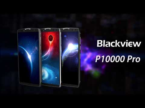 Blackview P10000 Pro spits in the face of everything else with ridiculous 11,000mAh battery