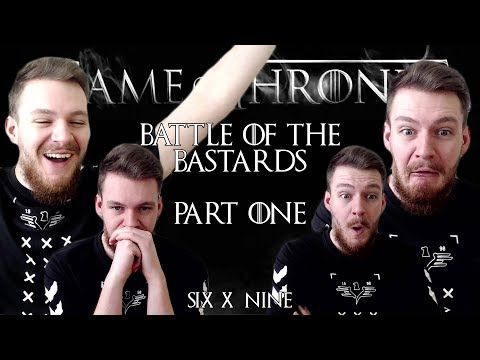 "Game of Thrones: Reaction | S06E09 - ""Battle of the Bastards"" (Part 1/2)"